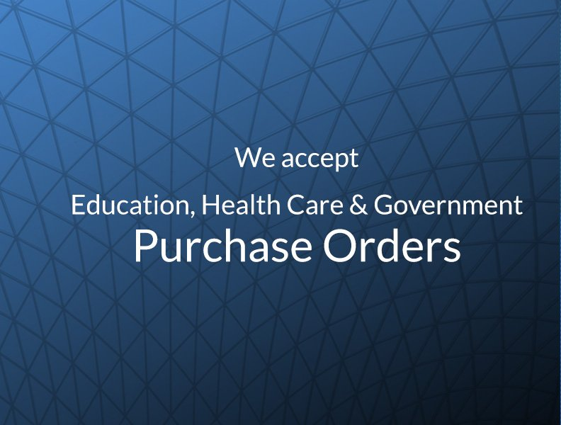 We accept Education, Health Care, and Government Purchase Orders
